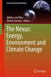 Cover The Nexus: Energy, Environment and Climate Change