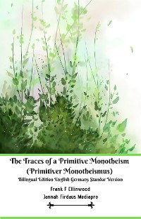 Cover The Traces of a Primitive Monotheism (Primitiver Monotheismus) Bilingual Edition English Germany Standar Version