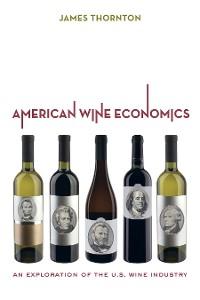 Cover American Wine Economics