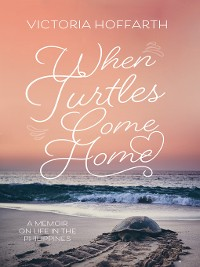 Cover When Turtles Come Home