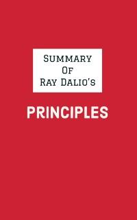 Cover Summary of Ray Dalio's Principles