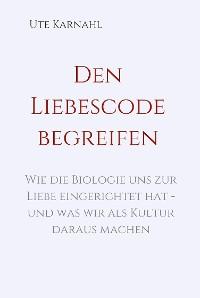 Cover Den Liebescode begreifen