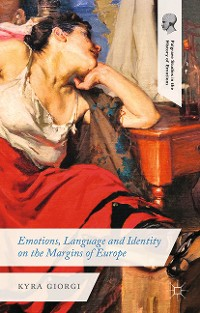 Cover Emotions, Language and Identity on the Margins of Europe