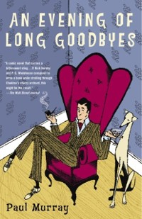 Cover Evening of Long Goodbyes