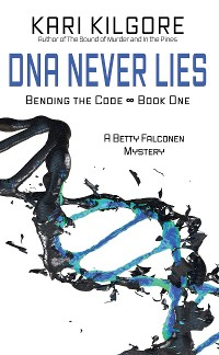 Cover DNA Never Lies
