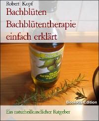 Cover Bachblüten Bachblütentherapie einfach erklärt