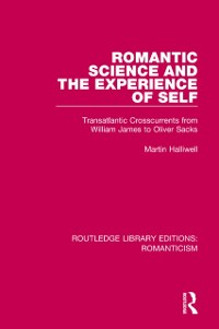 Cover Romantic Science and the Experience of Self