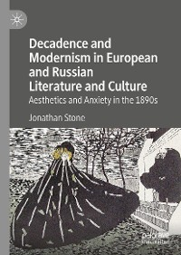 Cover Decadence and Modernism in European and Russian Literature and Culture