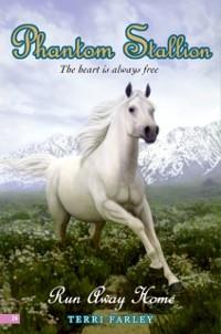 Cover Phantom Stallion #24: Run Away Home
