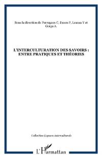 Cover L'interculturation des savoirs : entre pratiques et theories