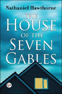 Cover The House of the Seven Gables