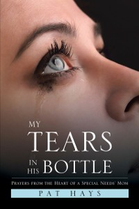 Cover My Tears in His Bottle