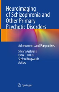 Cover Neuroimaging of Schizophrenia and Other Primary Psychotic Disorders