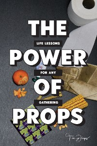 Cover THE POWER OF PROPS
