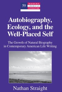 Cover Autobiography, Ecology, and the Well-Placed Self
