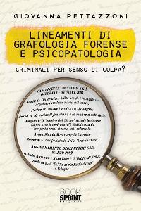 Cover Lineamenti di Grafologia Forense e Psicopatologia
