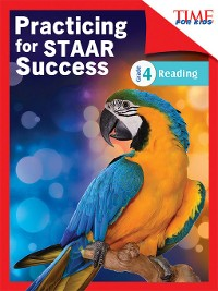 Cover TIME FOR KIDS Practicing for STAAR Success: Reading: Grade 4
