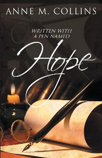 Cover Written with a Pen Named Hope