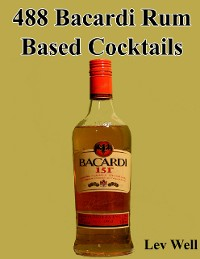Cover 488 Bacardi Rum Based Cocktails