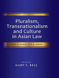 Cover Pluralism, Transnationalism and Culture in Asian Law