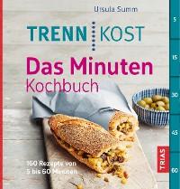 Cover Trennkost - Das Minuten-Kochbuch
