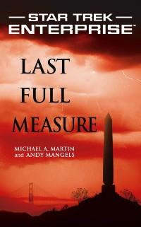 Cover Star Trek: Enterprise: Last Full Measure