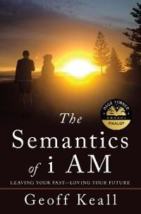 Cover The Semantics of I Am