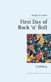 Cover First Day of Rock 'n' Roll