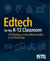 Cover Edtech for the K-12 Classroom