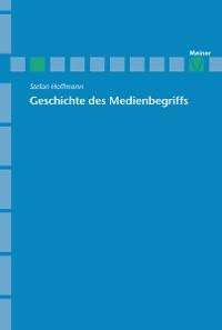 Cover Geschichte des Medienbegriffs