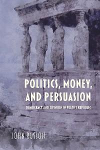 Cover Politics, Money, and Persuasion