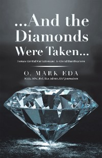 Cover ...And the Diamonds Were Taken...