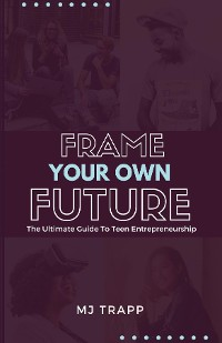 Cover Frame Your Own Future