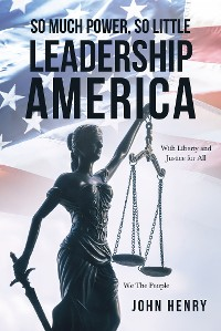 Cover So Much Power, So Little Leadership America