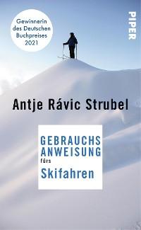 Cover Gebrauchsanweisung fürs Skifahren