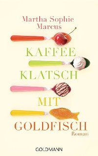 Cover Kaffeeklatsch mit Goldfisch