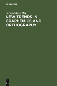 Cover New Trends in Graphemics and Orthography