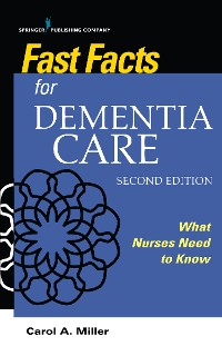 Cover Fast Facts for Dementia Care, Second Edition