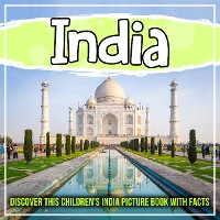 Cover India: Discover This Children's India Picture Book With Facts