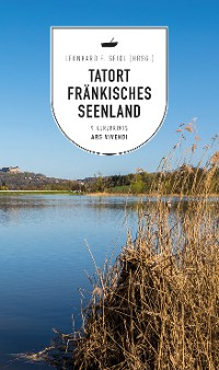 Cover Tatort Fränkisches Seenland (eBook)