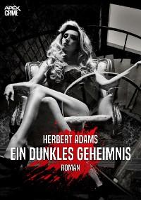 Cover EIN DUNKLES GEHEIMNIS