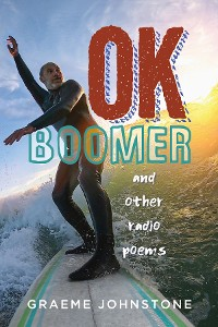 Cover OK Boomer and other radio poems