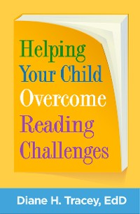 Cover Helping Your Child Overcome Reading Challenges