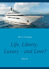 Cover Life, Liberty, Luxury - and Love? Part VI