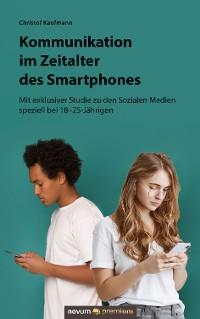 Cover Kommunikation im Zeitalter des Smartphones