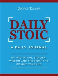 Cover Daily Stoic: A Daily Journal