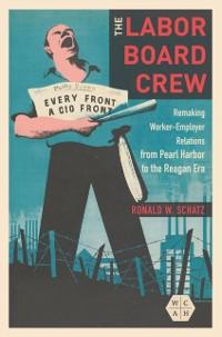 Cover Labor Board Crew