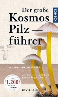 Cover Der große Kosmos Pilzführer