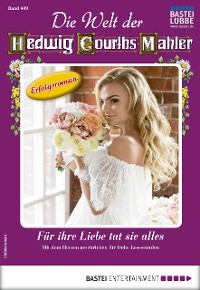 Cover Die Welt der Hedwig Courths-Mahler 449 - Liebesroman
