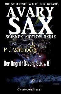 Cover Der Angriff (Avary Sax #8)